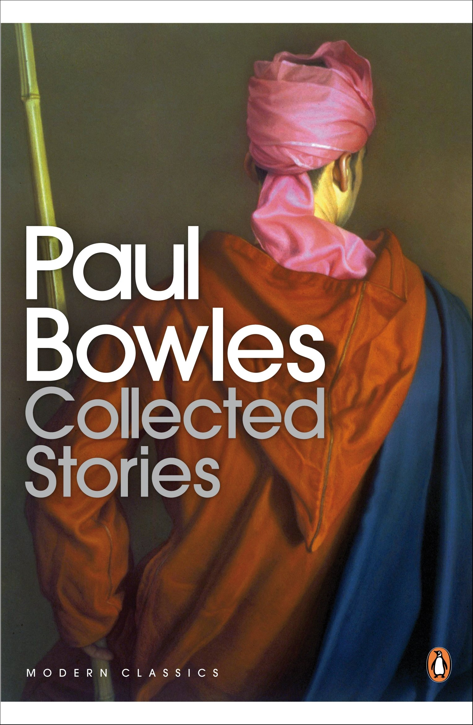 Collected Stories And Later Writings By Paul Bowles