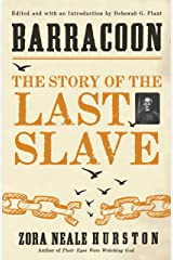 Barracoon: The Story of the Last Slave Kindle Edition