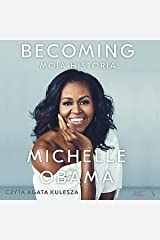 Becoming (Polish Edition): Moja historia [My Story] Audible Audiobook