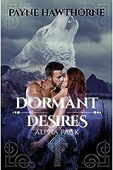 Dormant Desires, Alpha Pack: Three Book Bundle, Alpha Awakened, Omega Rising, Lumen Kindle Edition