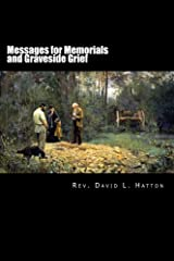 Messages for Memorials and Graveside Grief Kindle Edition