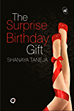 The Surprise Birthday Gift (Quickies)