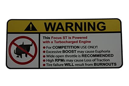 Focus ST Turbocharged No Bull, Warning decal, sticker