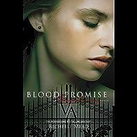 Blood Promise: Vampire Academy, Book 4