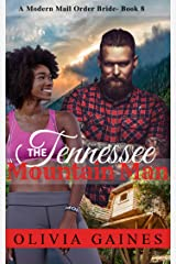 The Tennessee Mountain Man (Modern Mail Order Brides Book 8)