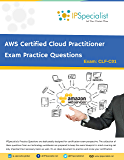 AWS Certified Cloud Practitioner Exam Practice Questions: By IPSpecialist