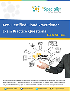 AWS Certified Cloud Practitioner Complete Training Guide