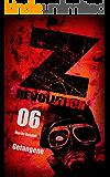 Z Revolution 06: Gefangene: Zombie-Thriller