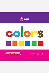 Colors (First Book Series 3) Kindle Edition