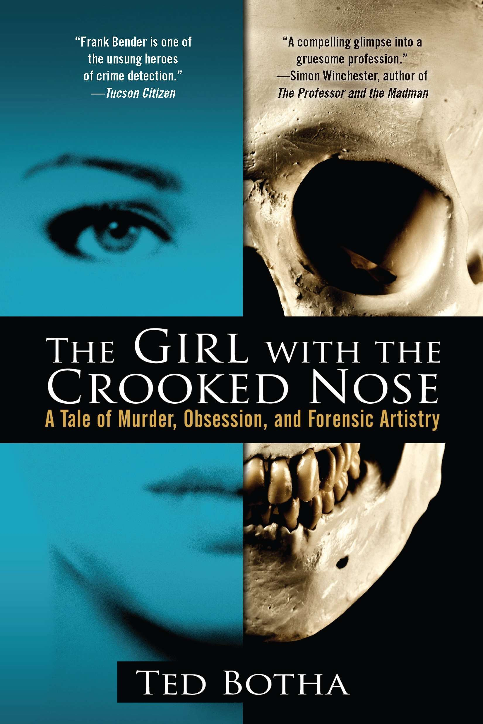The Girl with the Crooked Nose: A Tale of Murder, Obsession, and ...