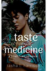 A Taste of Her Own Medicine (A Small Town Romance) Kindle Edition