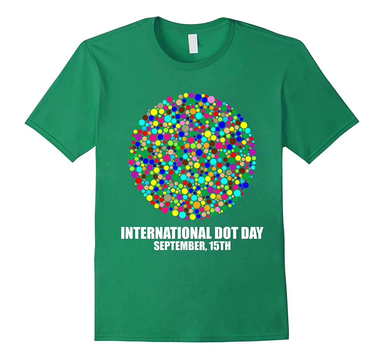 International Dot Day September 15th 2017 T-shirt-CL