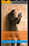 Como Está Motivado?: Discursos Populares