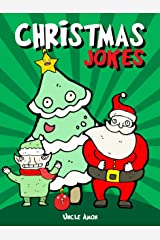 Christmas Jokes: Hilarious Holiday Jokes and Riddles for Kids Kindle Edition