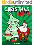 Christmas Jokes: Hilarious Holiday Jokes and Riddles for Kids