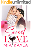 Sweet Love: A Sweet and Sexy Office Romance