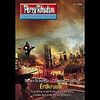 """Perry Rhodan 3090: Erdkruste: Perry Rhodan-Zyklus """"Mythos"""" (Perry Rhodan-Erstauflage) (German Edition) book cover"""