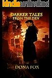Darker Tales from the Den