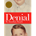 Denial: My 25 Years Without a Soul (Kindle Single)