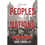 From Peoples into Nations: A History of Eastern Europe
