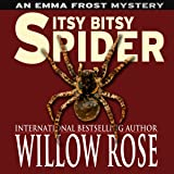 Itsy Bitsy Spider: Emma Frost, Book 1