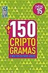Mais de 150 Criptogramas - Livro 15