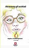 Attraverso gli occhiali: Angelica e il mondo degli Awak