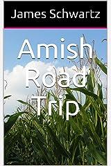 Amish Road Trip Kindle Edition