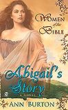 Women of the Bible: Abilgail's Story: A Novel