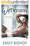 Wet Dreams: A Billionaire Romance