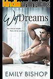 Wet Dreams: A Billionaire Romance