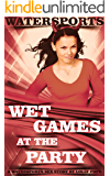 Wet Games At The Party: A Watersports Sex Story
