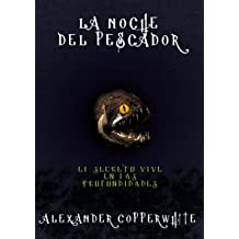 La noche del pescador (Spanish Edition) Dec 02, 2013