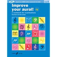 Improve Your Aural Grade 1: A Workbook For Aural Examinations (With Free Audio CD)