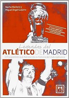 Leyendas del Atlético de Madrid (VIVA)