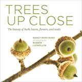 Trees Up Close: The Beauty of Their Bark, Leaves, Flowers, and Seeds (Seeing Series)