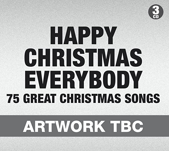 Buy Happy Christmas Everybody 75 Great Christmas Songs Online At