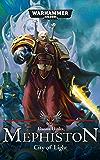 City of Light (Mephiston Warhammer 40,000 Book 3)