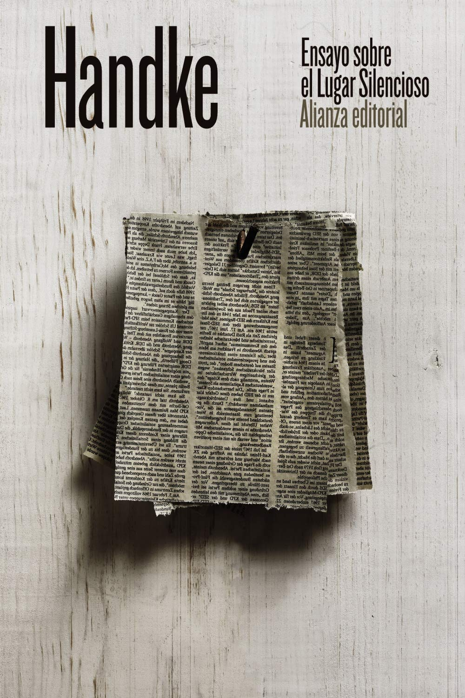 Ensayo sobre el Lugar Silencioso El libro de bolsillo - Bibliotecas de autor - Biblioteca Handke: Amazon.es: Handke, Peter, Barjau, Eustaquio: Libros