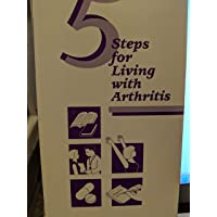 Five Steps for Living with Arthritis [Includes VHS and Booklet]