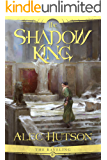 The Shadow King (The Raveling Book 3)
