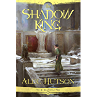 The Shadow King (The Raveling Book 3) (English Edition)