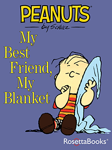 My Best Friend; My Blanket (Peanuts)