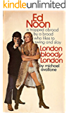 London Bloody London (Ed Noon Mystery Book 24)