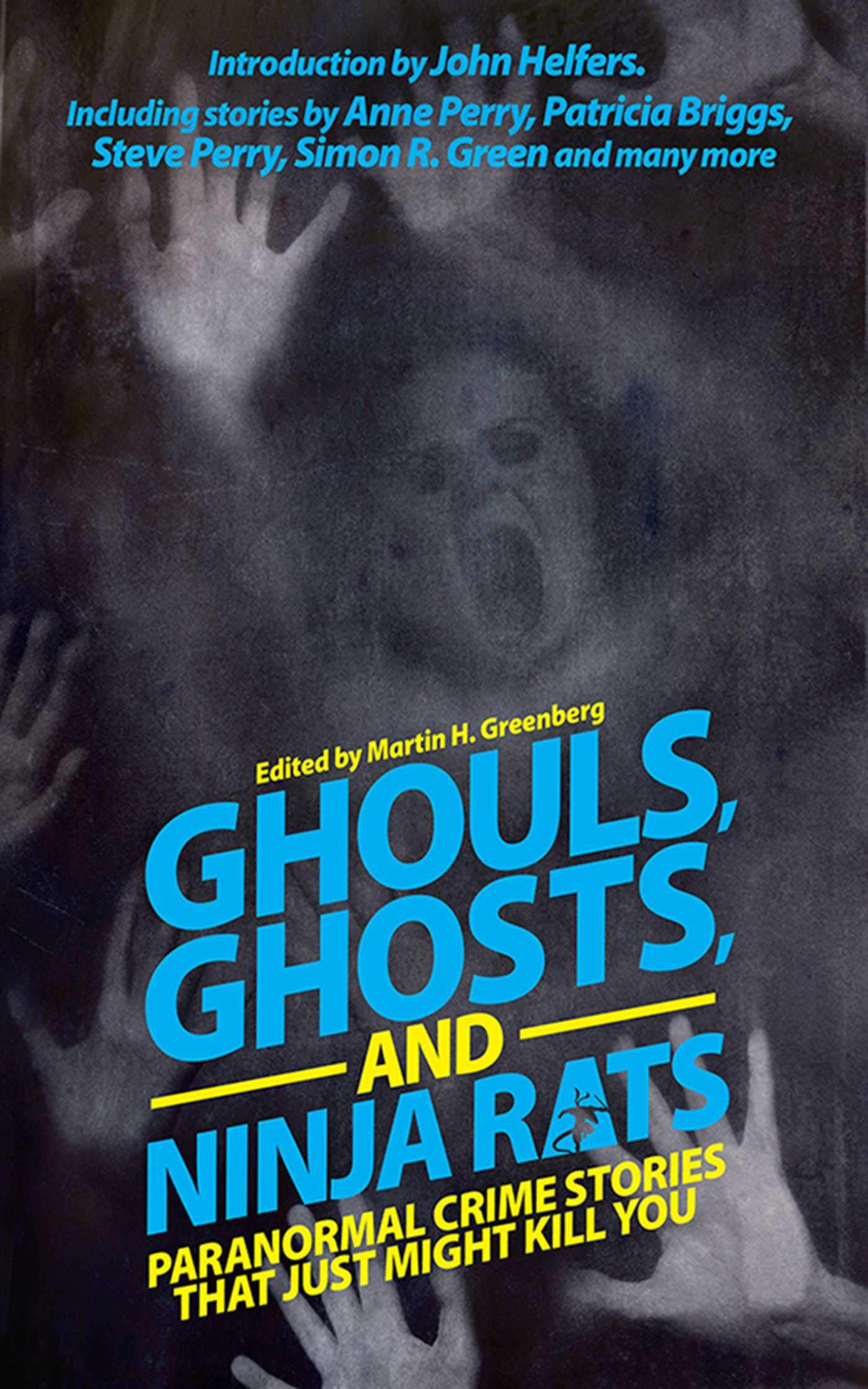 Ghouls, Ghosts, and Ninja Rats: Paranormal Crime Stories ...