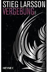 Vergebung (Millennium Trilogie, Band 3) eBook Kindle