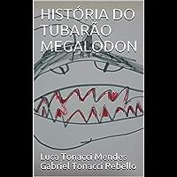HISTÓRIA DO TUBARÃO MEGALODON