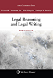Legal Reasoning and Legal Writing (Aspen Coursebook Series)