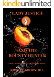 Lady Justice and the Bounty Hunter