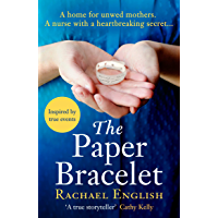 The Paper Bracelet: A gripping novel of heartbreaking secrets in a home for unwed mothers (English Edition)